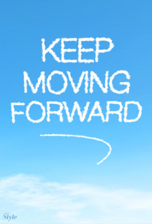 Walt Disney Keep Moving Forward Quotes