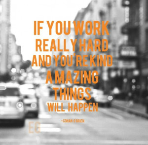 ... Inspirational Quote & Picture | Motivation Monday | work hard be kind