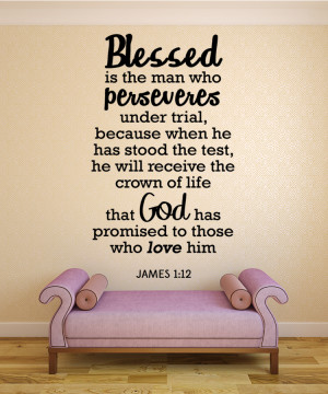 James 1:12 Blessed is the...Christian Wall Decal Quotes