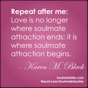 soulmate quotes karen m black Moving Soul mate Love Letters