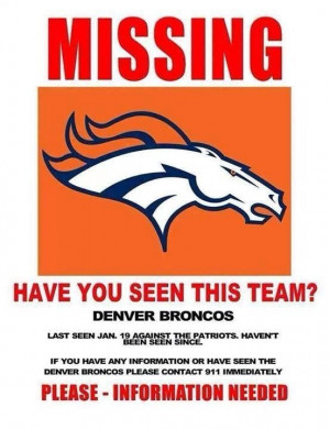 How much longer until we stop making fun of the Denver Broncos?