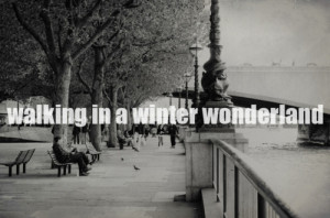 christmas, lyrics, quotes, winter, wonderland