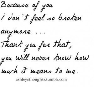 You mean so much to me