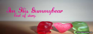 Im His Gummybear Cover Comments