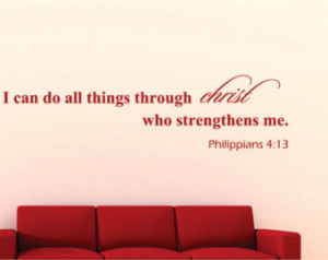 ... do all through... Philipians 4:13 Bible Verse Vinyl Wall Decal Quotes
