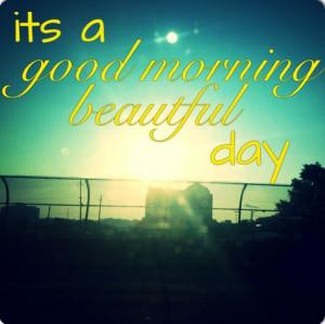 morning beautiful lyrics Country lyrics country quotes Good morning ...