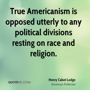 Henry Cabot Lodge Religion Quotes