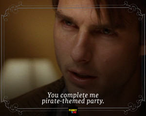 pintest---Less-Romantic-Movie-Quotes4Jerry-Maguire.jpg