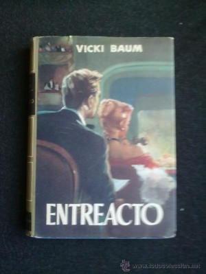 ENTREACTO VICKI BAUM PLANETA 1961 COLECCI N GOLIAT Libros de