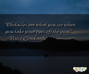 http://www.famousquotesabout.com/quote/Obstacles-don_t-have-to/412475