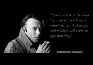 Christopher Hitchens Quotes On Life Quote of the day - christopher