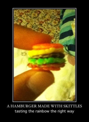 Vh Funny Hamburger made with Skittles Demotivational Poster