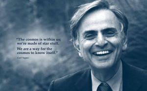 Carl Sagan quote we are made of star stuff