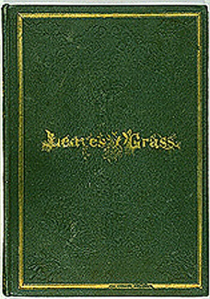 Leaves of Grass by Walt Whitman — Reviews, Discussion, Bookclubs ...