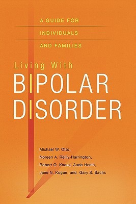 Living with Bipolar Disorder: A Guide for Individuals and Families