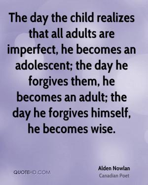 Alden Nowlan Quotes