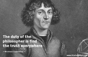 ... the truth everywhere - Nicolaus Copernicus Quotes - StatusMind.com