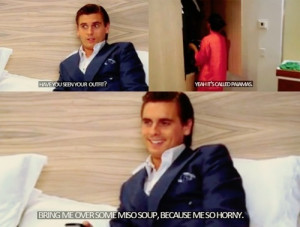 ... as scott disick kardashians funny funny quotes puns pickup lines tweet