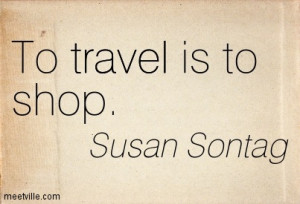 Quotation-Susan-Sontag-travel-Meetville-Quotes-244604.jpg