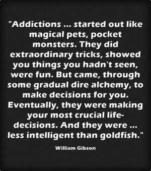william gibson addiction quote