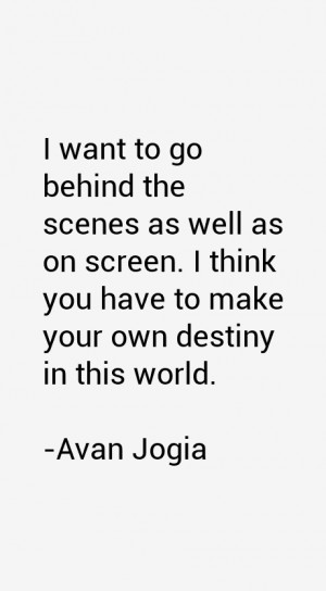 Avan Jogia Quotes amp Sayings