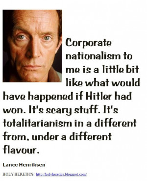 ... in a different from, under a different flavour - Lance Henriksen