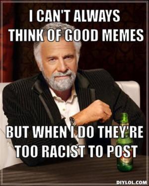 Best Racist Memes