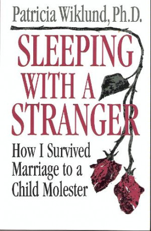 Sleeping With a Stranger: How I Survived a Marriage to a Child