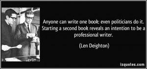 More Len Deighton Quotes