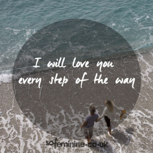 will love you every step of the way