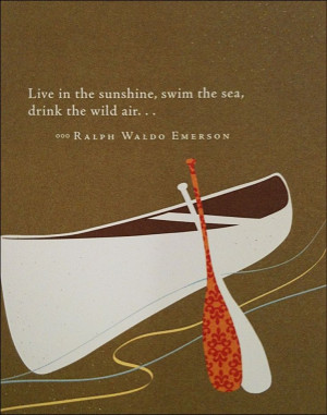 drink the wild air...