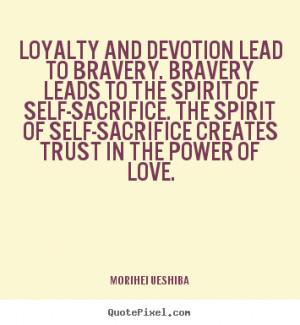 spirit of self-sacrifice.