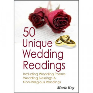 50 Unique Wedding Readings, including wedding poems, wedding blessings ...