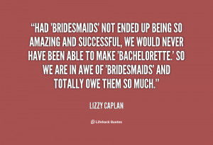 Quotes About Being A Bridesmaid