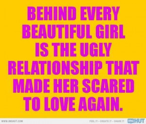 dont be afraid to love quotes with images | ... woman is a bad ...