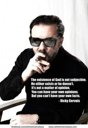 Ricky Gervais nails it.. Facts vs Opinions...