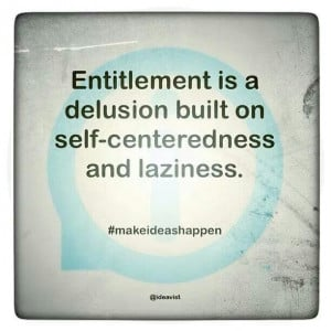 ... Quotes People, Quotes On Selfish People, Quotes On Entitlement, Self