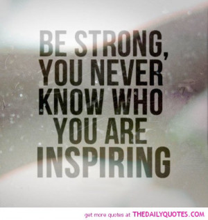 Be Strong Quotes Life quotes sayings poems