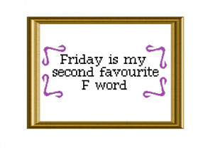 10) Name: 'Embroidery : TGIF Funny Quote Cross Stitch
