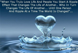 The ripple effect of love inspirational quote by chris t atkinson
