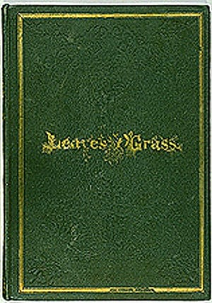 Leaves Of Grass Famous Quotes