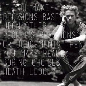 Heath Ledger quotes.Ledger Quotes