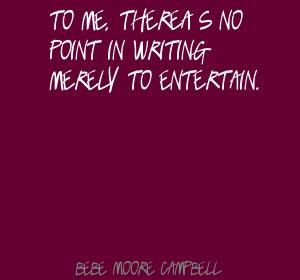 bebe moore campbell quotes Bebe Moore Campbell Quotes