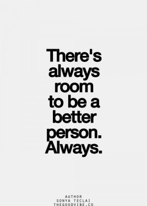 strive to be a better person