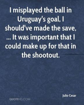 Julio Cesar - I misplayed the ball in Uruguay's goal, I should've made ...
