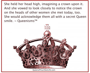 Every Woman Wears a Crown   Fall in Like with YOU » Queens in Crowns