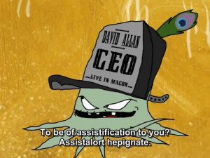Tags: squidbillies 1x06 early cuyler quotes david allan CEO live in ...