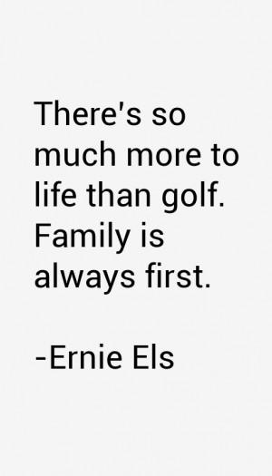Ernie Els Quotes amp Sayings