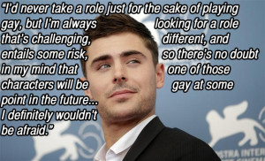 Zac Efron Quotes In Support Of Gays