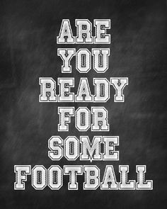 football sunday quotes bowls parties printables football quotes ready ...